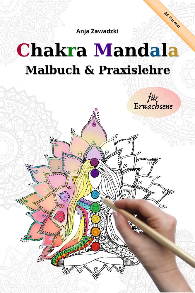 7 Hauptchakras erklärt und Mandala zum Ausmalbilder für Erwachsene